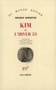 Friedrich Gorenstein - Kim ou l'hiver 53.