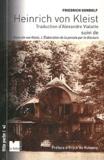 Friedrich Gundolf - Heinrich von Kleist - Suivi de L'élaboration de la pensée par le discours.