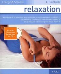 Friedrich Hainbuch - Relaxation. 1 CD audio