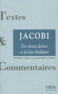 Friedrich Heinrich Jacobi - Des choses divines et de leur révélation.