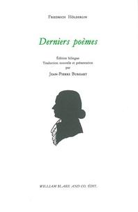 Friedrich Hölderlin - Derniers poèmes.