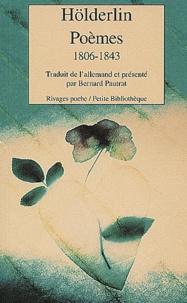Friedrich Hölderlin - Poèmes (1806-1843). - Edition bilingue français-allemand.