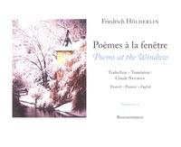 Friedrich Hölderlin - Poèmes à la fenêtre.