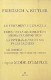 Friedrich Kittler - 1900 Mode d'emploi.