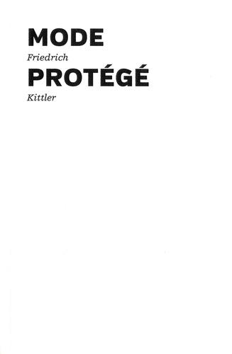 Friedrich Kittler - Mode protégé.
