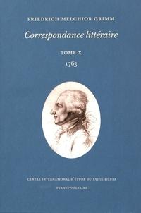 Friedrich Melchior Grimm - Correspondance littéraire - Tome 10, 1763.