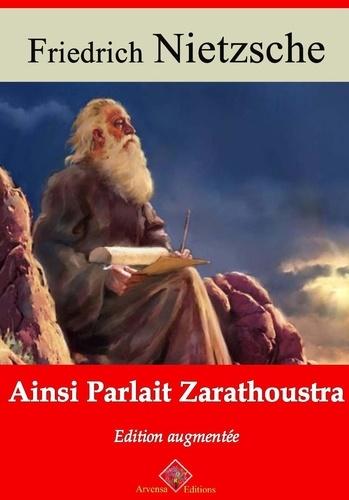Ainsi parlait Zarathoustra – suivi d'annexes. Nouvelle édition 2019