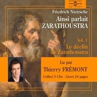 Friedrich Nietzsche et Thierry Frémont - Ainsi parlait Zarathoustra (Volume 1).