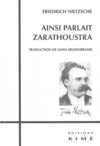 Friedrich Nietzsche - Ainsi parlait Zarathoustra.