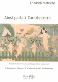 Téléchargement gratuit de pdf et d'ebooks Ainsi parlait Zarathoustra  - Un livre pour tous et pour personne in French