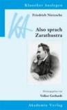 Friedrich Nietzsche: Also sprach Zarathustra.