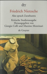 Friedrich Nietzsche - Also sprach Zarathustra - Tomes 1 à 4, Kritische Studienausgabe.