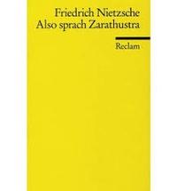 Friedrich Nietzsche - Also spracht Zarathustra.
