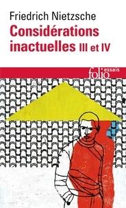 Ebook pdf télécharger CONSIDERATIONS INACTUELLES.  - Tomes 3 et 4, Schopenhauer éducateur, Richard Wagner à Bayreuth par Friedrich Nietzsche