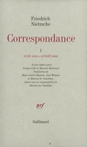 Friedrich Nietzsche - Correspondance - Tome 1, Juin 1850-avril 1869.