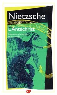 Friedrich Nietzsche - L'Antéchrist.
