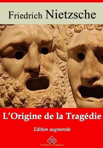 L'Origine de la tragédie – suivi d'annexes. Nouvelle édition 2019