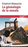 Friedrich Nietzsche - La Généalogie de la morale.