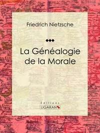 Friedrich Nietzsche et  Ligaran - La Généalogie de la Morale.