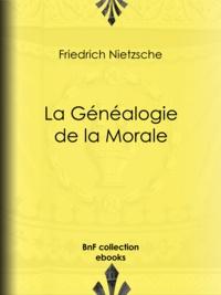 Friedrich Nietzsche et Henri Albert - La Généalogie de la Morale.