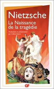 Livre de texte nova La naissance de la tragédie 9782081260979 PDF (French Edition) par Friedrich Nietzsche