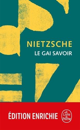 Le Gai Savoir  édition revue et augmentée