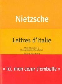 Friedrich Nietzsche - Lettres d'Italie.