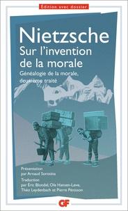 Sur l'invention de la morale- Généalogie de la morale, deuxième traité - Friedrich Nietzsche |