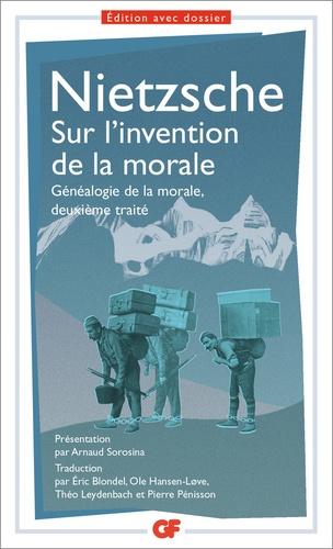 Sur l'invention de la morale. Généalogie de la morale, deuxième traité