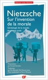 Friedrich Nietzsche - Sur l'invention de la morale - Généalogie de la morale, deuxième traité.