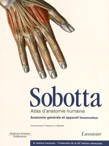 Atlas d'anatomie humaine Sobotta. 3 volumes + Tableaux des muscles, des articulations et des nerfs 6e édition