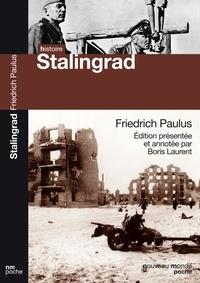 Friedrich Paulus - La Bataille de Stalingrad.