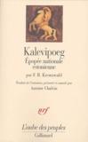 Friedrich-Reinhold Kreutzwald - Kalevipoeg - Epopée nationale estonienne.