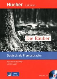 Friedrich Schiller et Urs Luger - Die Räuber. 1 CD audio