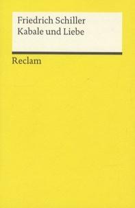 Friedrich Schiller - Kabale and Liebe.
