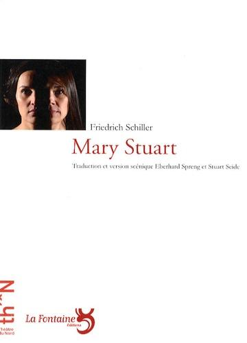 Friedrich Schiller - Mary Stuart.