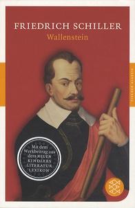 Friedrich Schiller - Wallenstein.