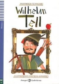 Friedrich Schiller - Wilhelm Tell. 1 CD audio