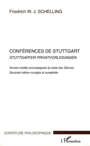 Friedrich von Schelling - Conférences de Stuttgart - Edition bilingue français-allemand.