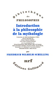 Introduction à la philosophie de la mythologie- Introduction Historico-critique, Philosophie rationelle pure - Friedrich von Schelling |
