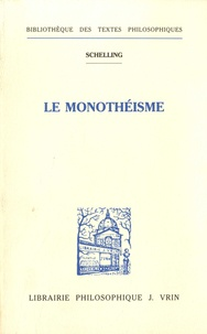 Friedrich von Schelling - Le monothéisme.