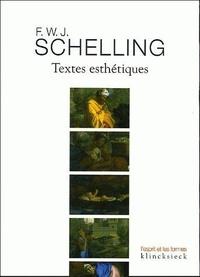 Friedrich von Schelling - Textes esthétiques.