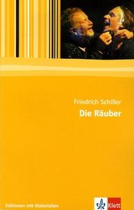 Friedrich von Schiller - Die Räuber.