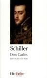 Friedrich von Schiller - Don Carlos.
