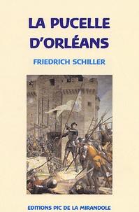Friedrich von Schiller - La Pucelle d'Orléans - Jeanne d'Arc.