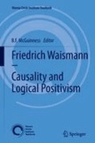 B. F. McGuinness - Friedrich Waismann - Causality and Logical Positivism.
