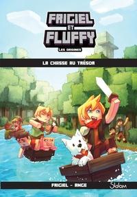 Frigiel et  Ange - Frigiel et Fluffy : Les origines Tome 1 : La chasse au trésor.