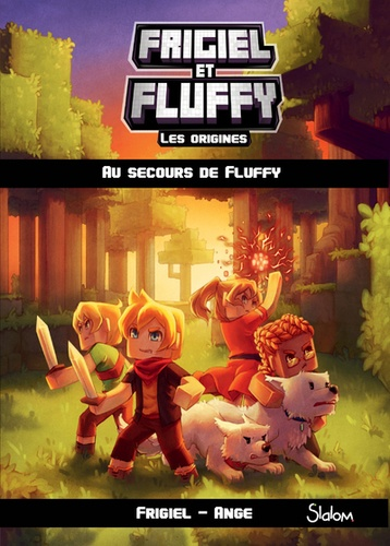 Frigiel Et Fluffy Les Origines Tome 2 Grand Format