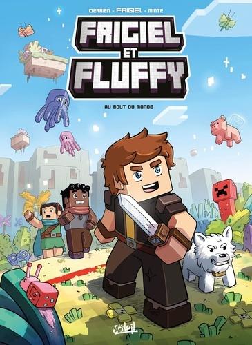 Frigiel et Fluffy Tome 8 Au bout du monde