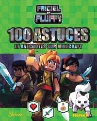 Frigiel - Frigiel et Fluffy - 100 astuces et anecdotes sur Minecraft.